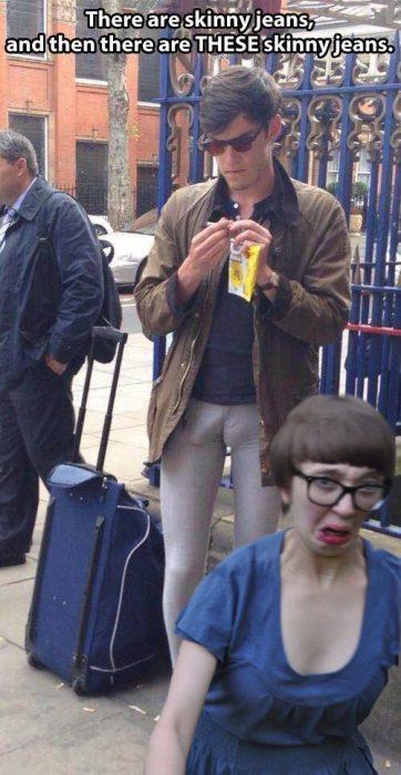 pantalones muy apretados