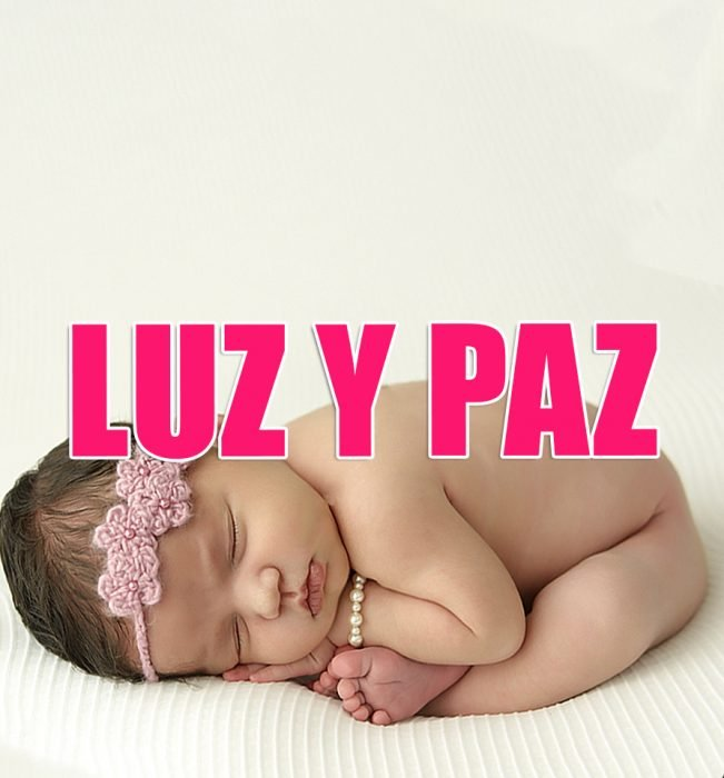 Nombres de niña que serán tendencia en 2016. LUZ Y PAZ