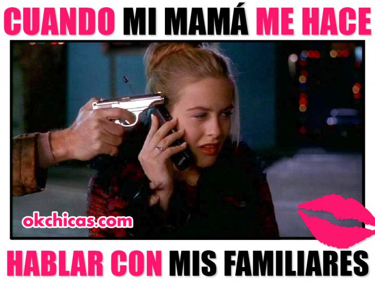 meme cuando mamá te hace hablar con la familia