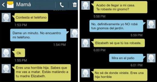 Le hace las bromas más pesadas a su mamá vía mensajes. No sé si es la peor hija o la más graciosa