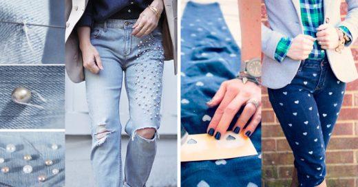 15 Impresionantes maneras de darles un toque especial a tus viejos jeans favoritos