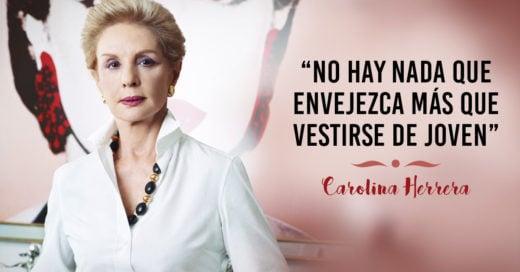 Carolina Herrera critica a las mujeres maduras que visten como jóvenes
