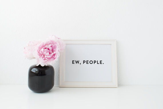 Letrero para una chica que odia a las personas