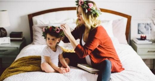 10 cosas que toda madre quiere que su hija sepa de la vida