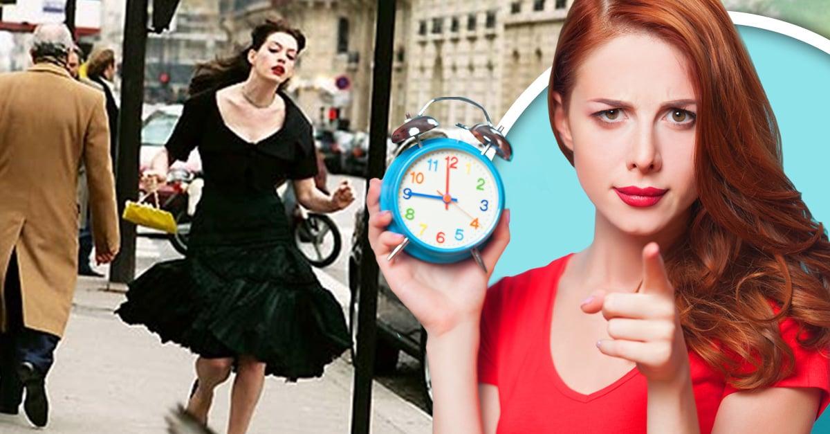 ¡Deja de llegar tarde! Conoce 8 hábitos de las chicas puntuales