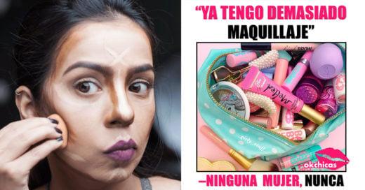 15 Situaciones que toda amante del maquillaje vive