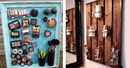 15 Organizadores de maquillaje que puedes hacer en casa