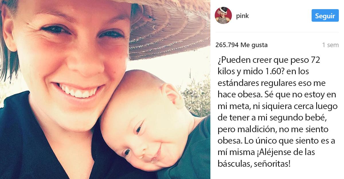 Pink se siente orgullosa de su cuerpo posparto le envía un mensaje a todas las mujeres