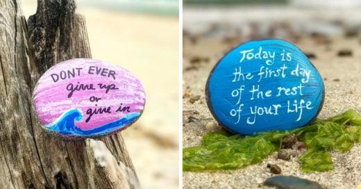 El mensaje de estas rocas es inspirar a los demás, todos podemos ser parte de este proyecto