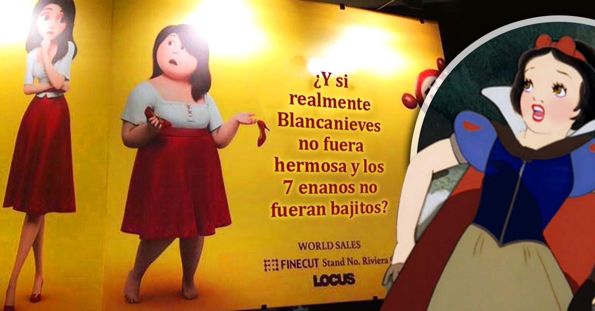 Una vergüenza la publicidad de la nueva versión de Blancanieves, dice que las gorditas son feas