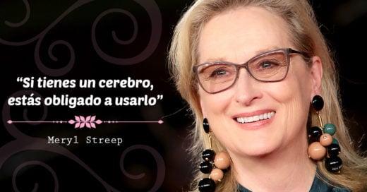 10 Frases de Meryl Streep que demuestran por qué es tan exitosa