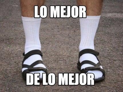 meme sandalias con calcetines lo mejor