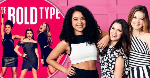 The Bold Type podría convertirse en tu nueva serie favorita y estas son las razones