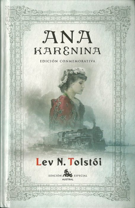 Ana Karenina - leon tolstoi - novelas románticas para chicas