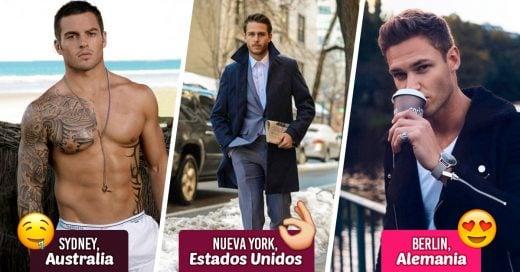 15 Ciudades con los hombres más guapos del mundo; a empacar se ha dicho