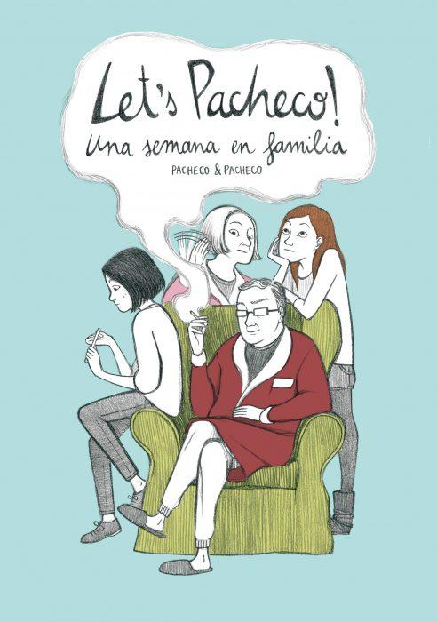 Let's Pacheco! Una semana en familia - Laura y Carmen Pacheco