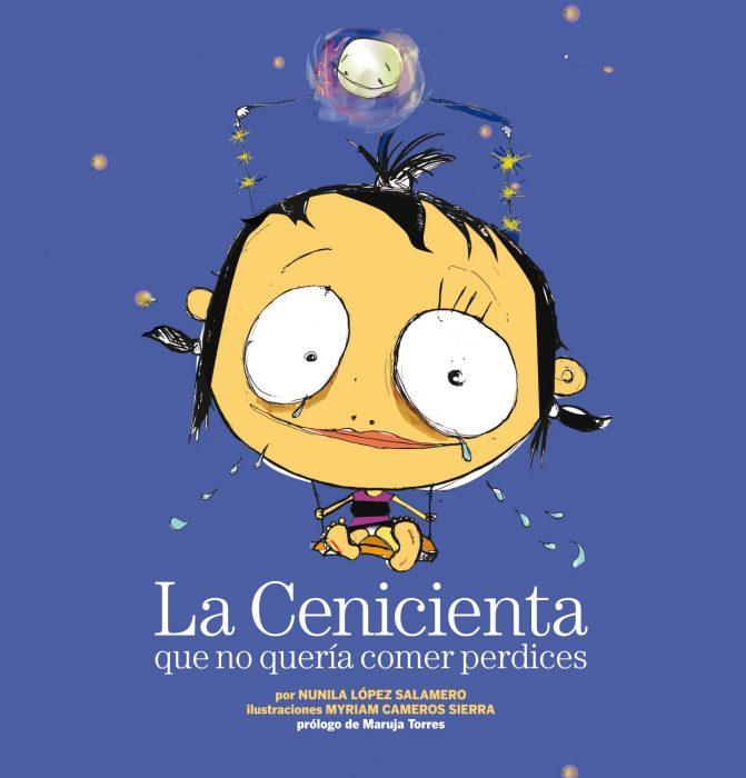 La cenicienta que no quería comer perdices de Nunila López Salamero y Myriam Cameros Sierra