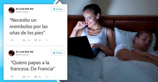 Esta chica tuitea las frases que dice su novio dormido