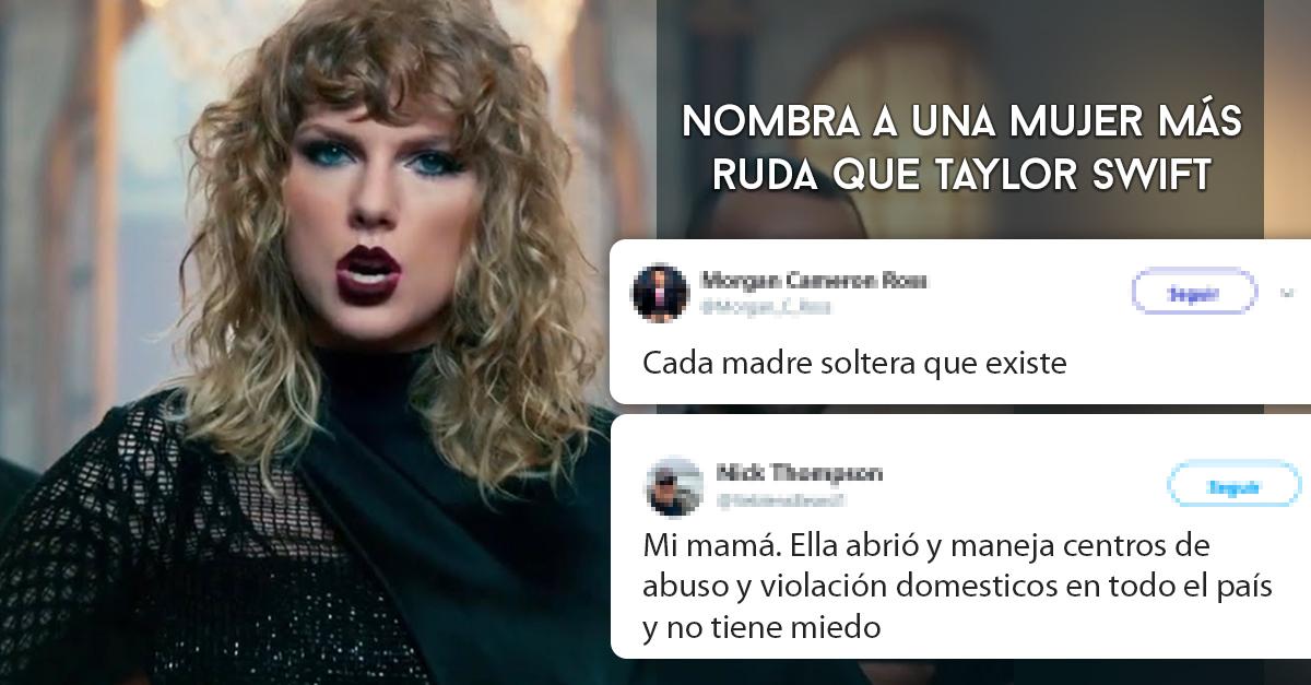 Los usuarios de Twitter llegaron a la conclusión de que hay mujeres más rudas que Taylor Swift