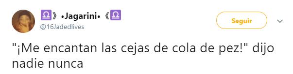Comentarios en twitter sobre las cejas de cola de pez