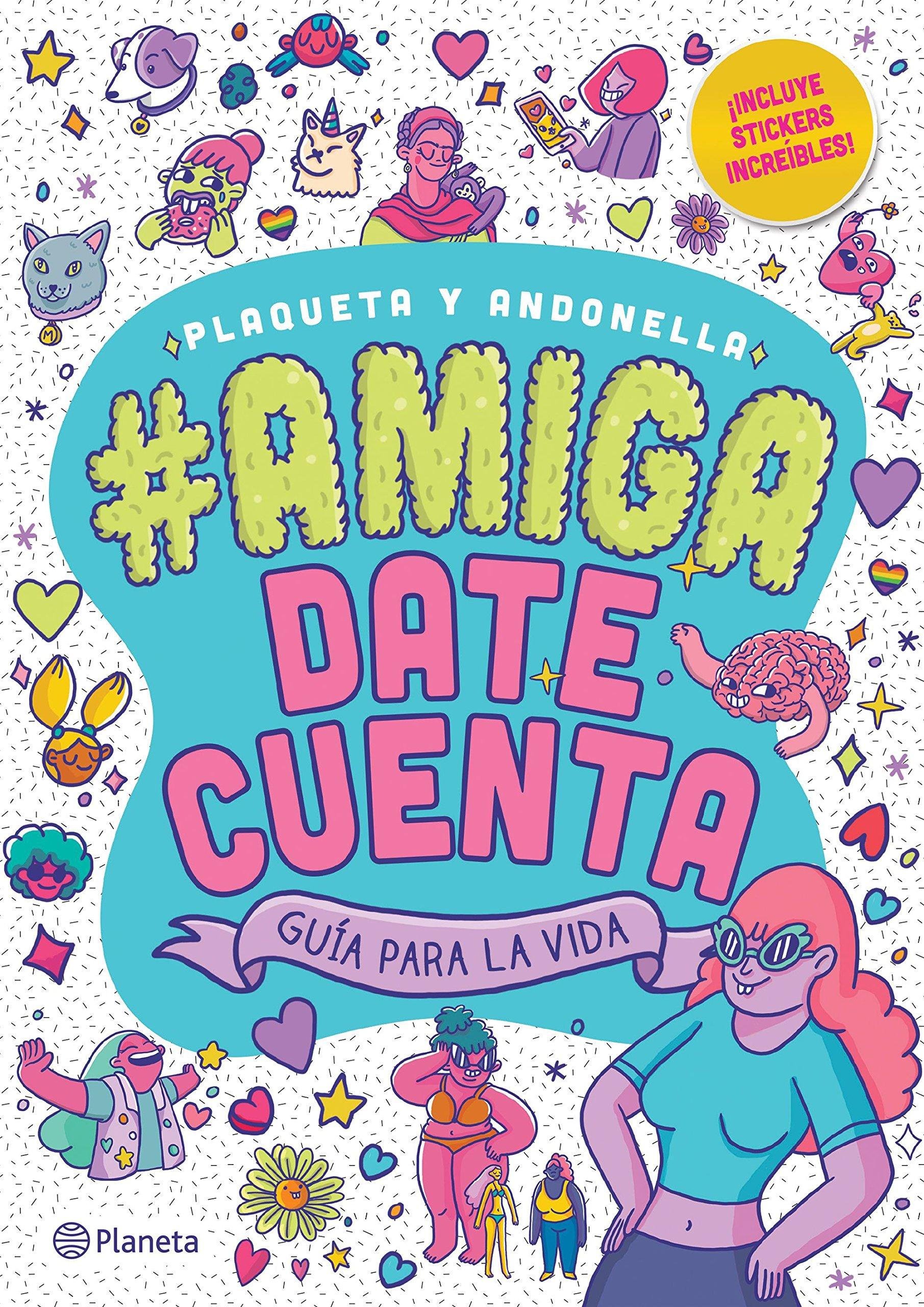 #Amigadatecuenta,Plaqueta y Andonella