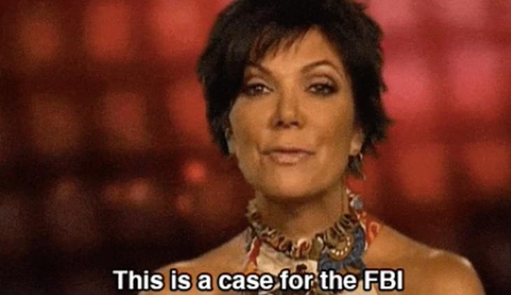 Kris jenner diciendo que es un caso para el fbi