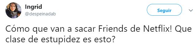 Comentarios de usuarios de twitter sobre la salida de Friends de Netflix