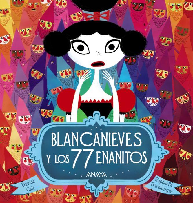 portada del libro Blancanieves y los 77 enanitos