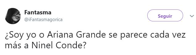 Comentarios en twitter sobre la comparación de Ariana Grande como Ninel Conde