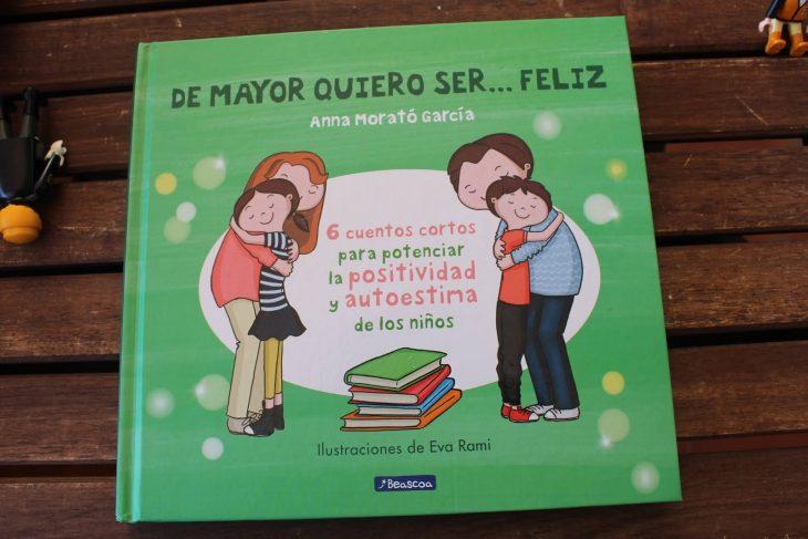 portada del libro para niños De mayor quiero ser... feliz