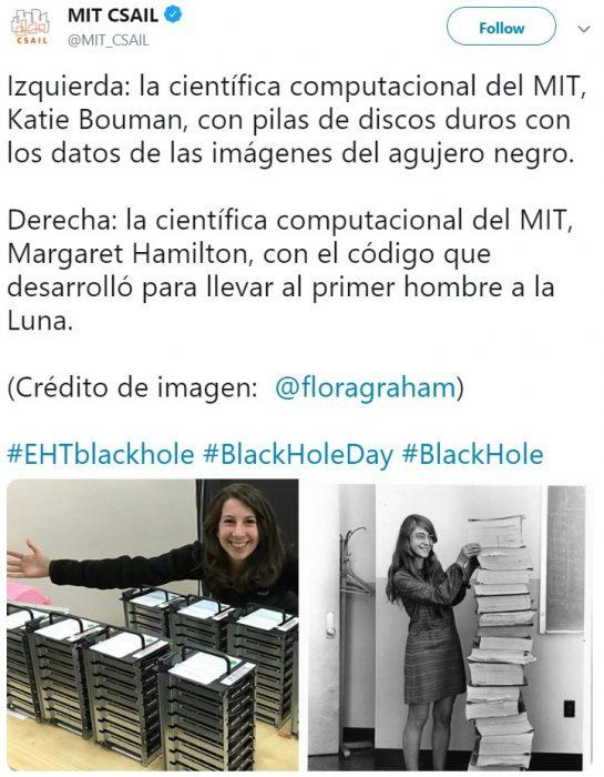 Katie Bouman desarrolló algoritmo para tomar la primera imagen de un agujero negro; Margaret Hamilton escribió el código para llevar al primer hombre a la Luna; mujeres científicas