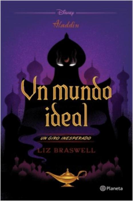 Portada del libro Un mundo ideal de Disney, inspirado en Jaffar, Aladdín