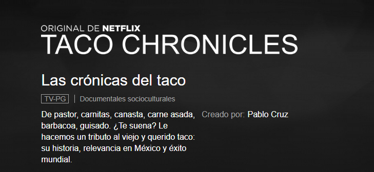 """Poster del documental de Netflix """"Crónicas del taco"""""""