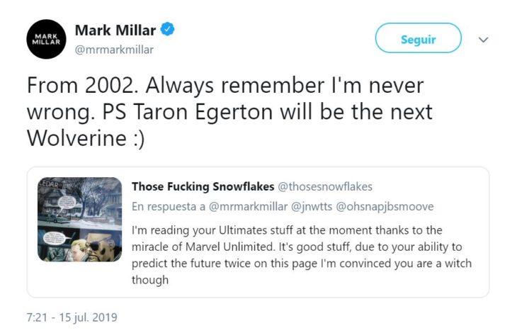 tuit de Mark Miller sobre el próximo Wolverine: Tagon Egerton
