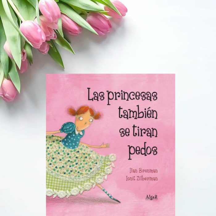 Libro body positive infantil Las princesas también se tiran pedos