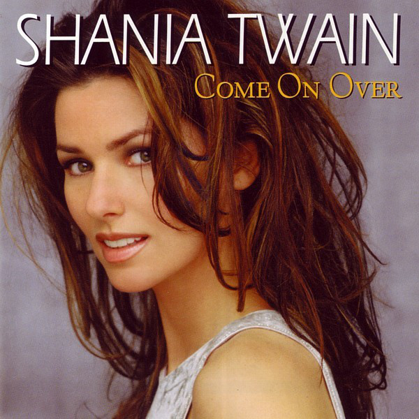 Portada del disco Come On Over de Shania Twain