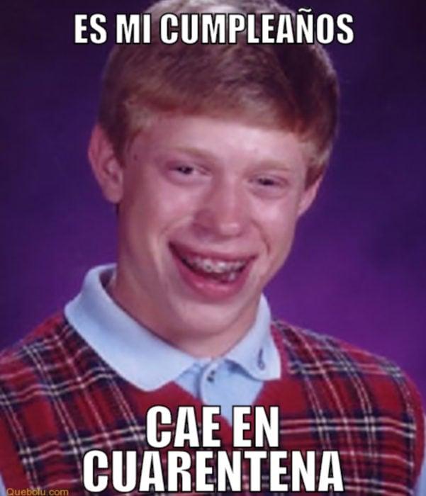 Memes de coronavirus para quienes cumplen años en cuarentena; Mala suerte Brian