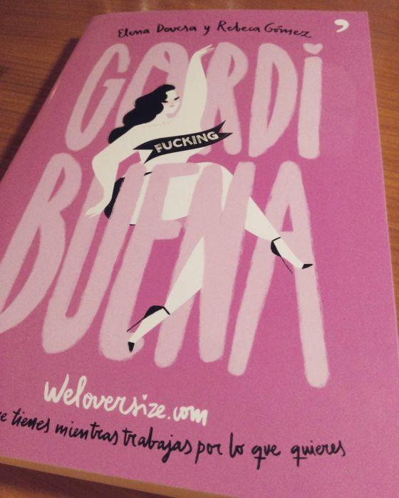 Libro de Gordi fucking buena de Elena Devesa y Rebeca Gómez