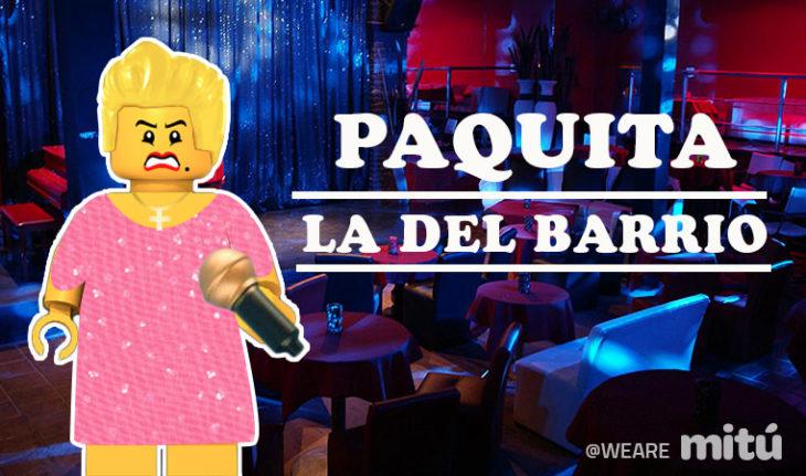 Lego Paquita La Del barrio