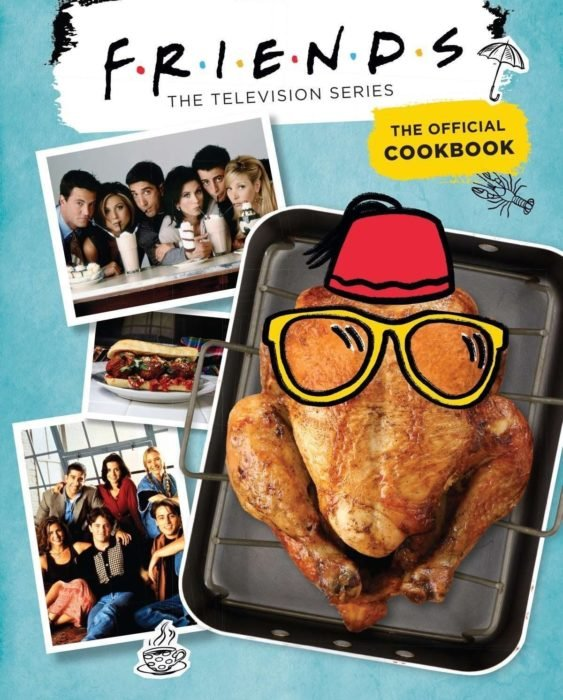 Portada del libro 'Friends: The Official Cookbook'