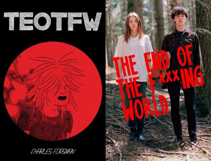 Series y películas basadas en cómics; The end of the f***ing world