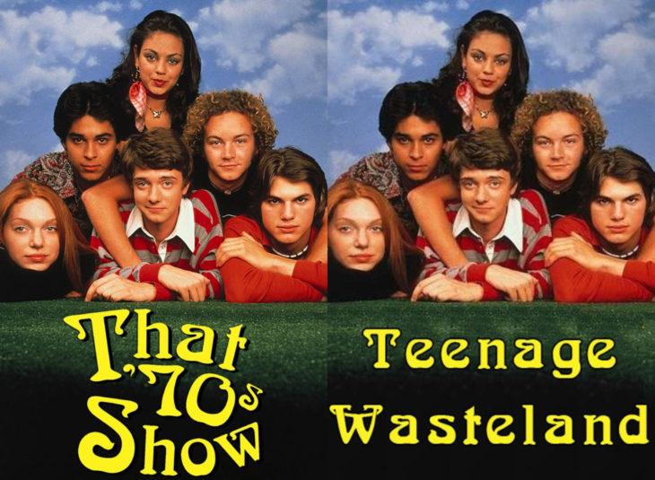Nombres originales de series; That 70's show, Teenage wasteland