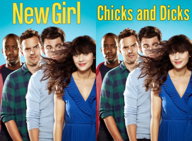 Nombres originales de series; New Girls, Chicks and dicks