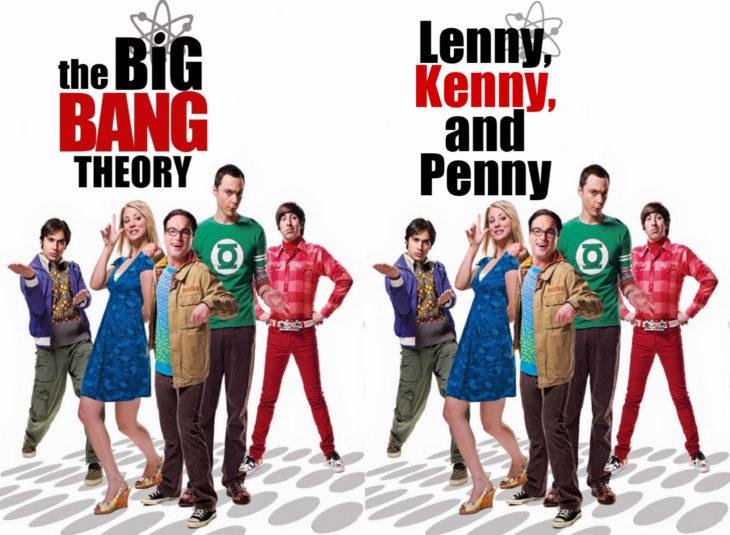 Nombres originales de series; The big bang theory, La teoría del big bang, Lenny, Kenny and Penny