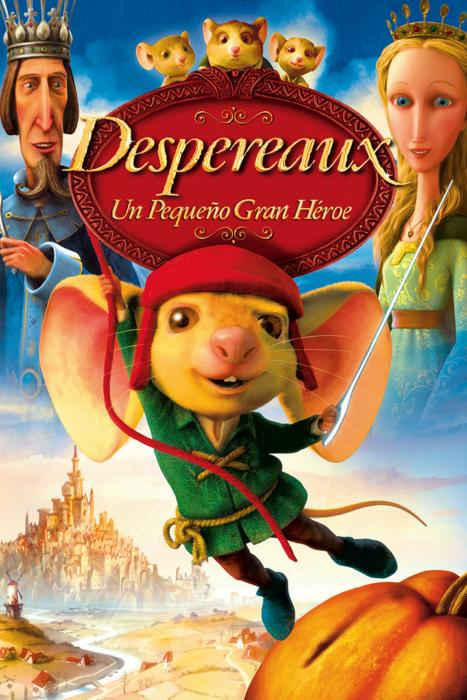 Poster de la película 'Despereaux un pequeño gran héroe'