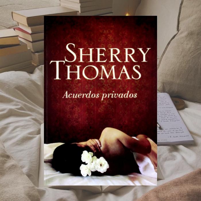 Acuerdos privados de Sherry Thomas