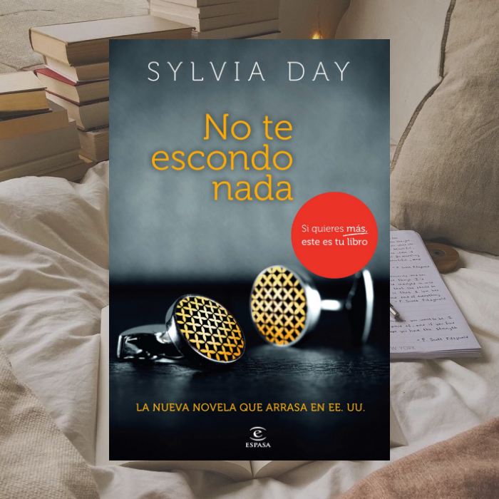 No te escondo nada de Sylvia Day