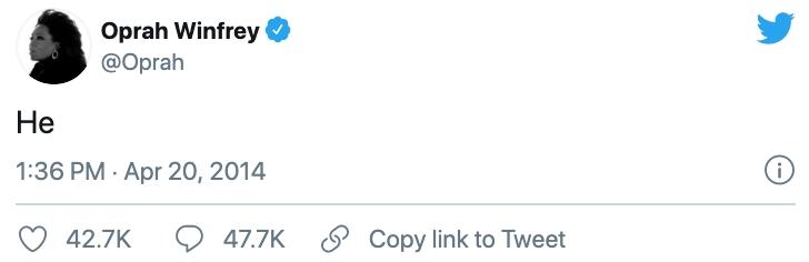 Comentario en twitter de Oprah con la palabra He