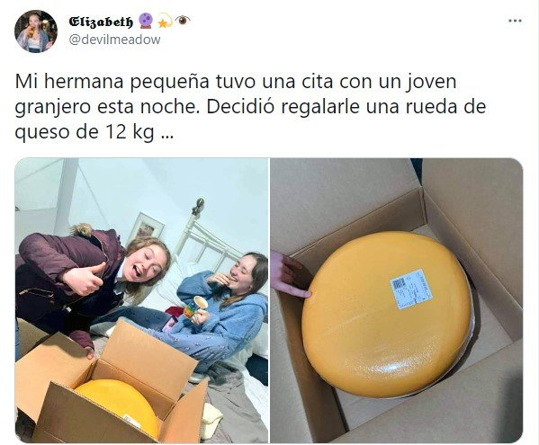 Comentario en twitter sobre una chica a la que le regalaron un queso de 12 kilos