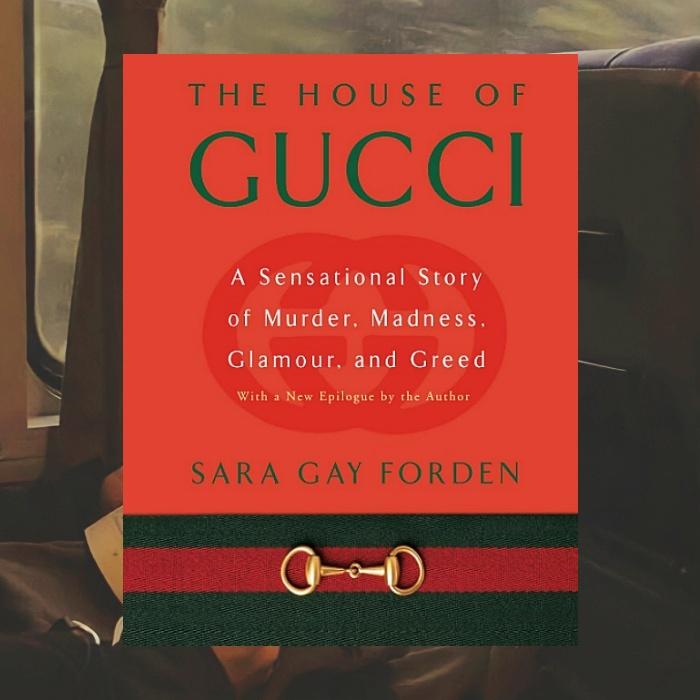 La Casa de Gucci de Sara Gay Forden